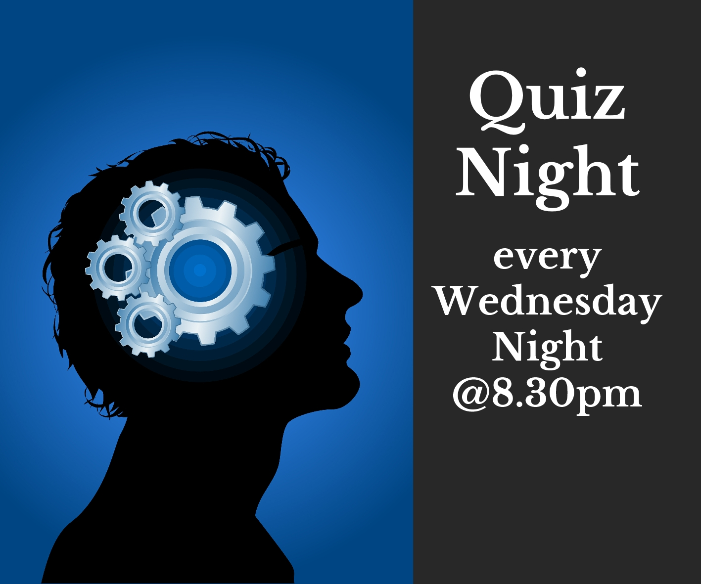 quiz night every wednesday night at 8:30pm