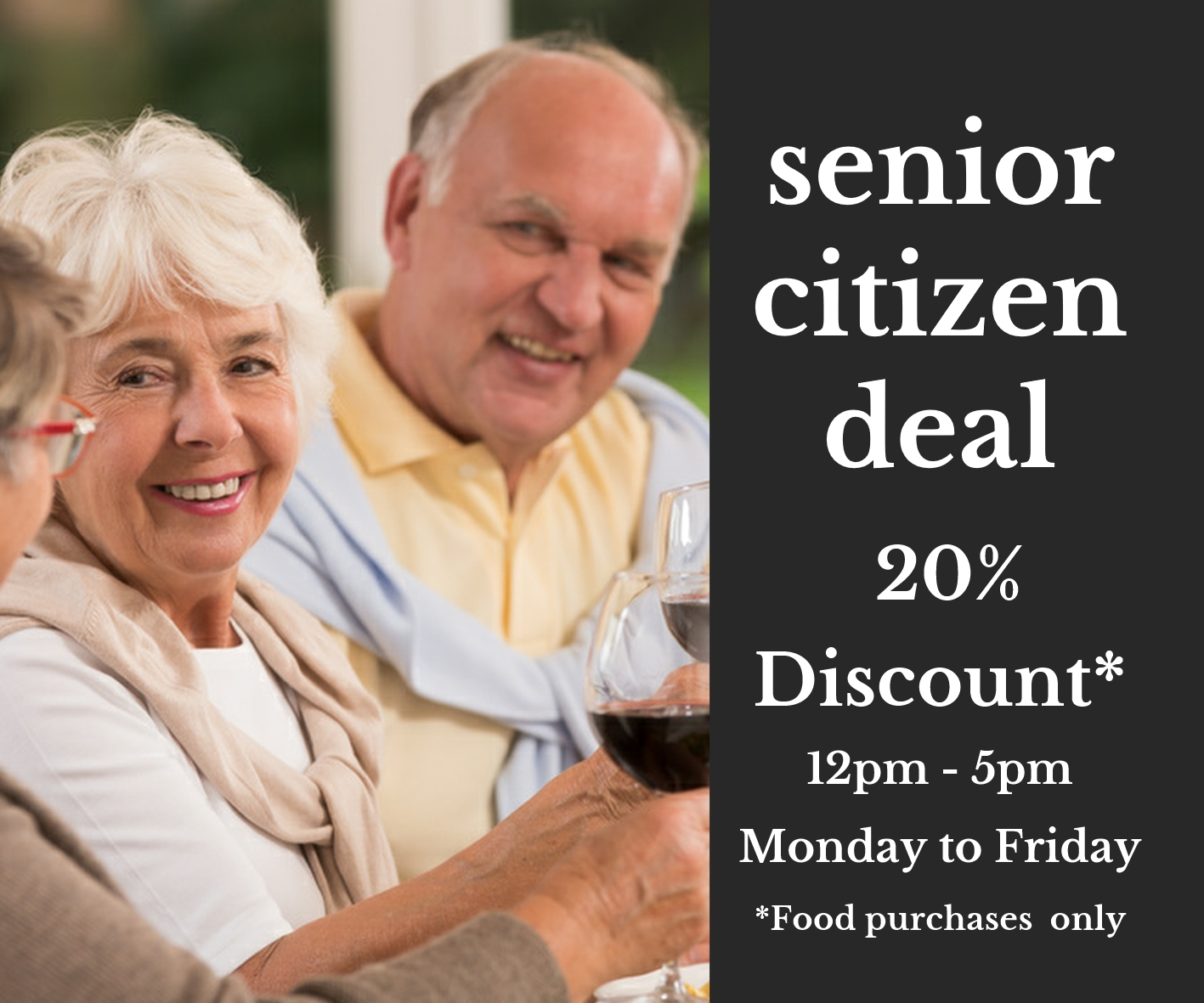 senior citizens deal 20% off food purchases monday to friday lunchtime
