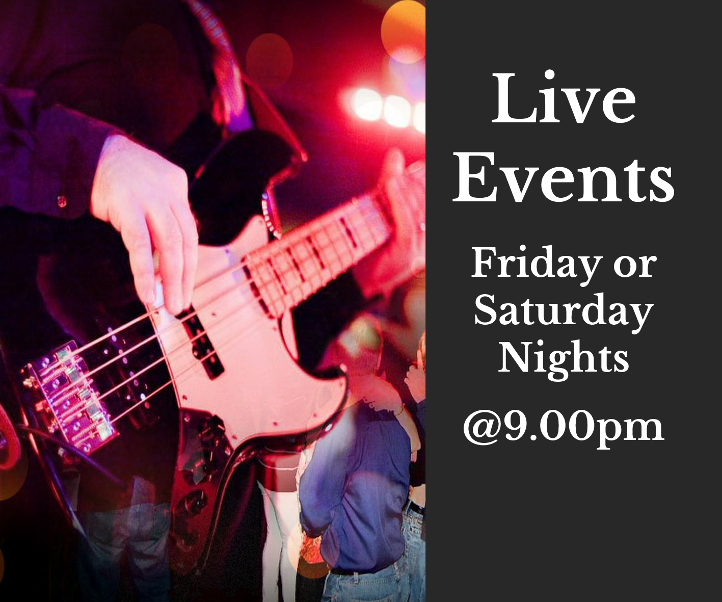 live music friday or saturday nights